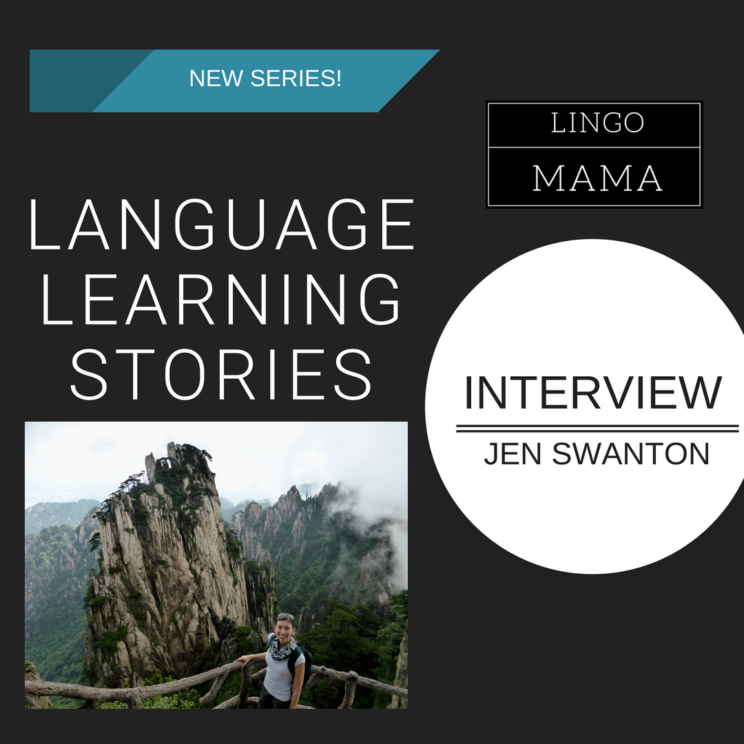 Lingo Mama Language Learning Stories Interview Jen Swanton
